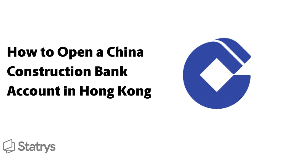 How to Open a China Construction Bank Account