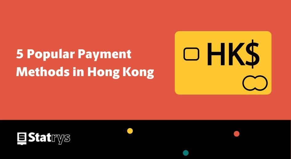 hong kong payment methods