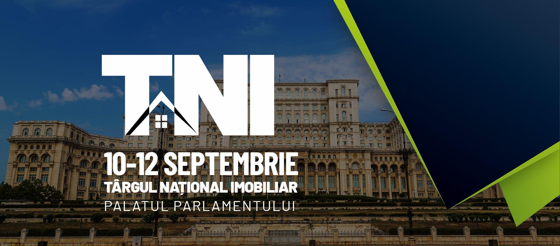 Începe Târgul Național Imobiliar TNI București - ediția de toamnă 2021 - și vom fi acolo