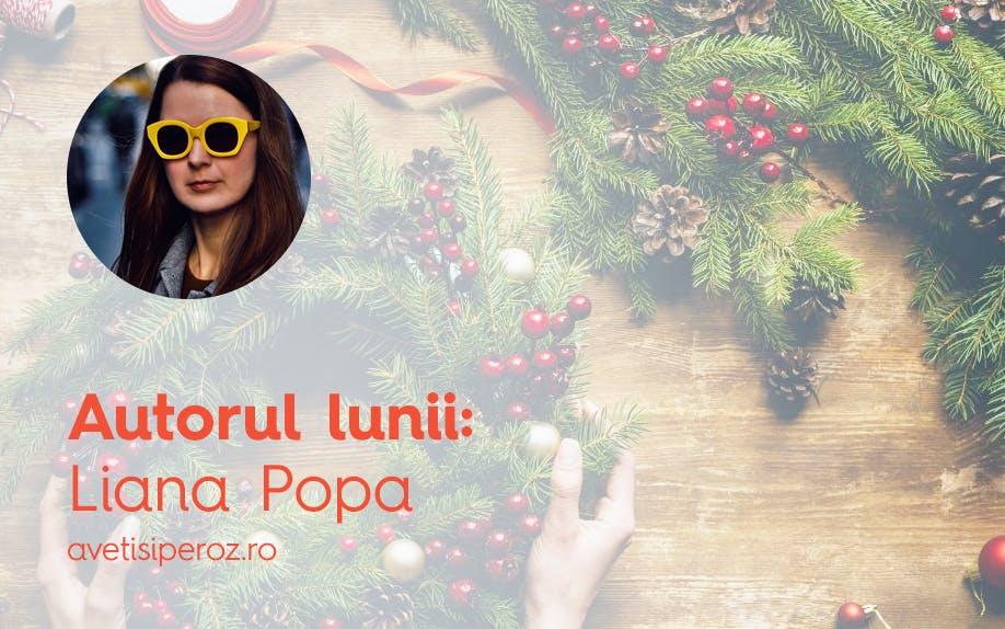 Liana Popa: 7 lucruri care te ajută să-ți gătești casa de sărbătoare atunci când nu ai loc de brad