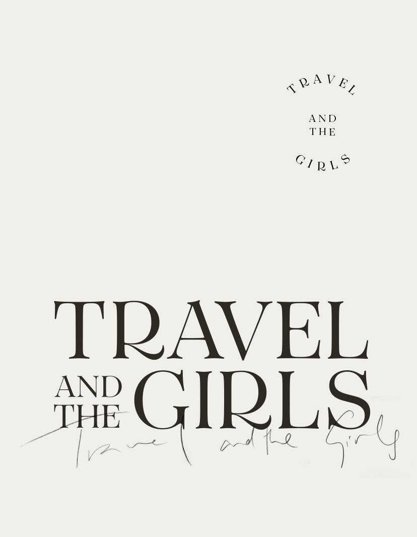 Travel and the Girls