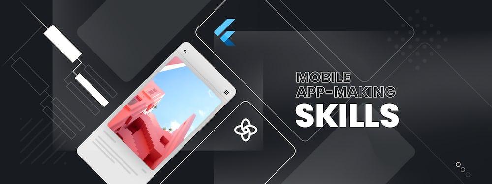 Mobile app-making skills