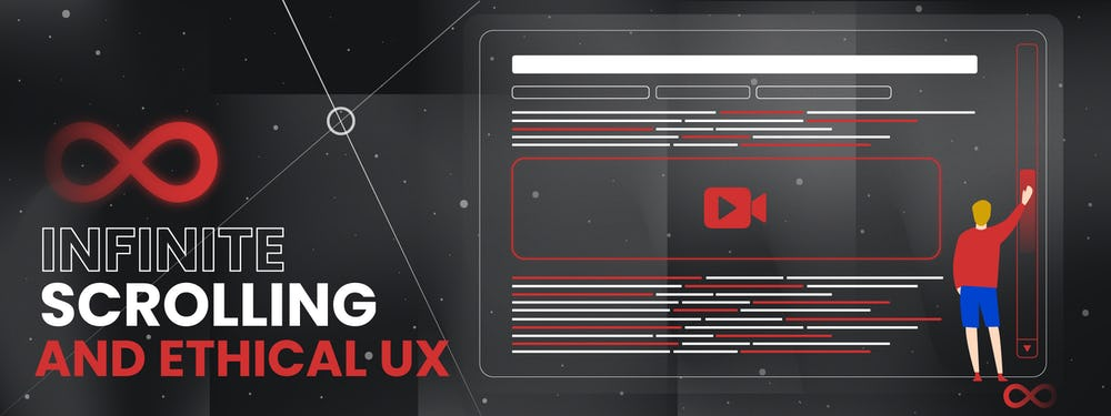 Infinite Scrolling and Ethical UX