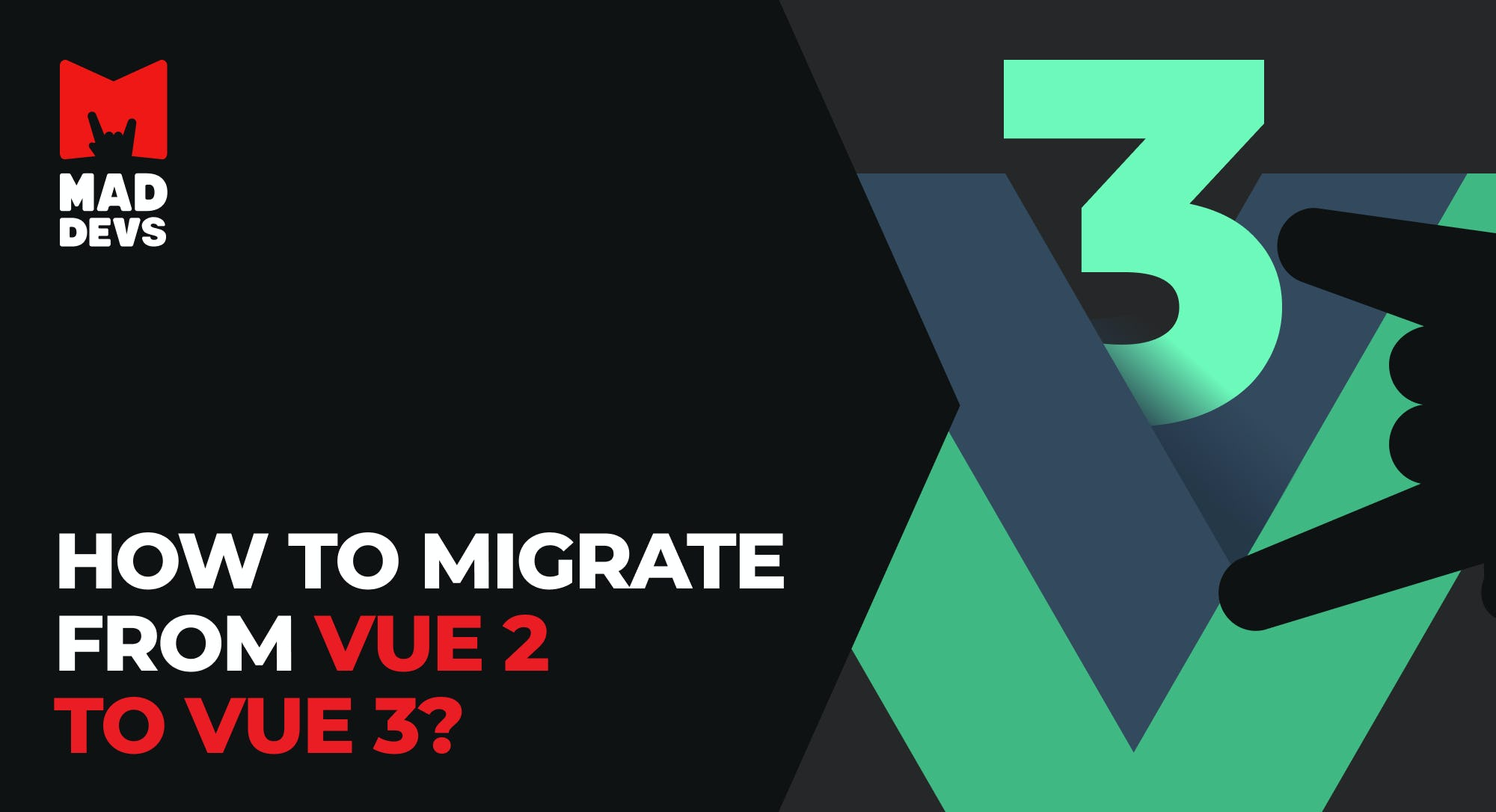 How to migrate from Vue 2 to Vue3?