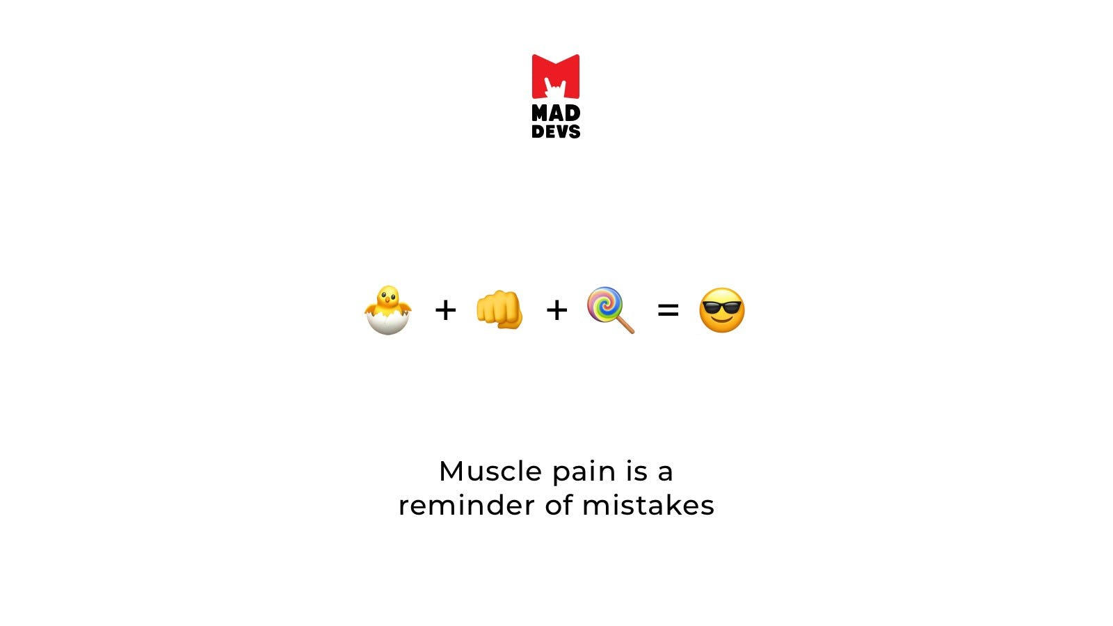 Muscle Pain is a Reminder of Mistakes.