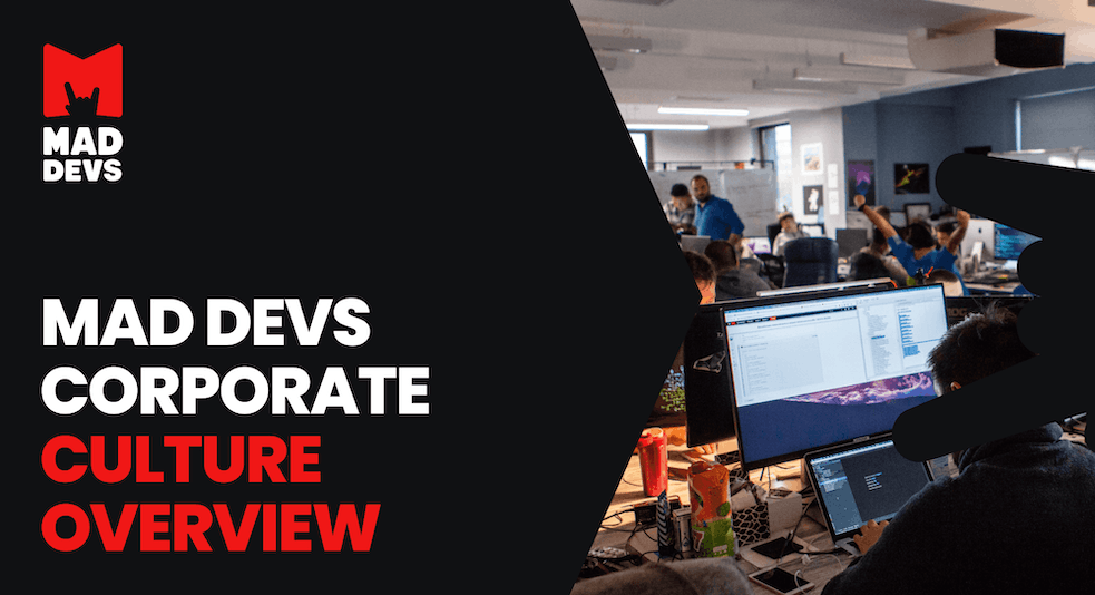 Mad Devs Corporate Culture Overview.