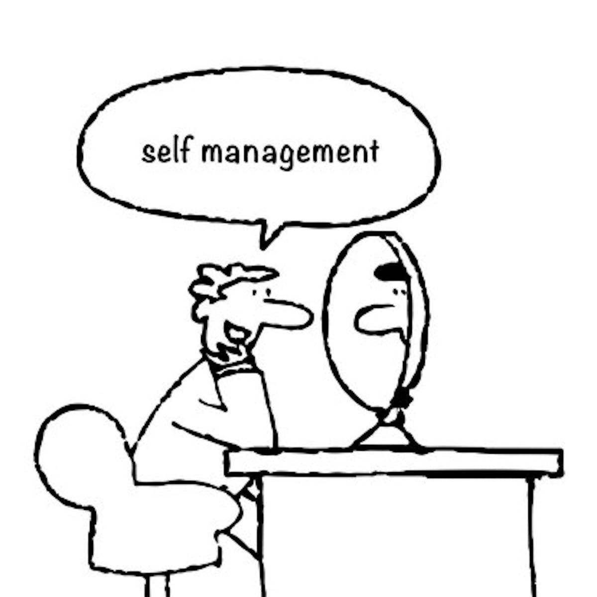 Self Management.
