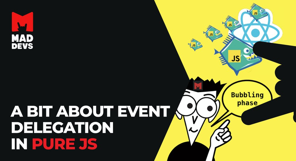 A Bit about Event Delegation in Pure JS.