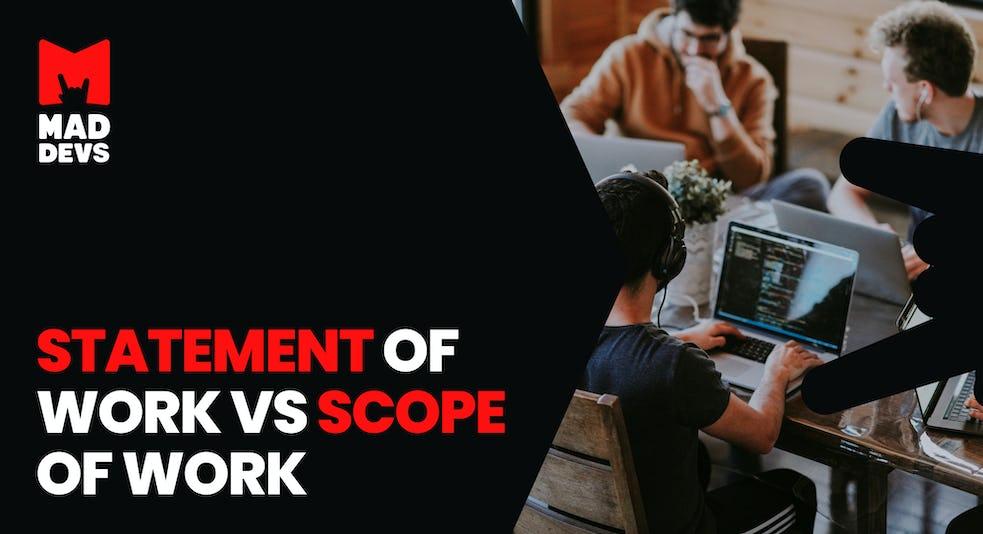 Statement of Work vs Scope of Work