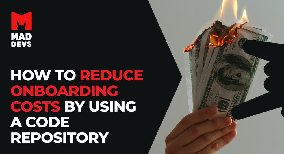 How to Reduce Onboarding Costs by Using a Code Repository