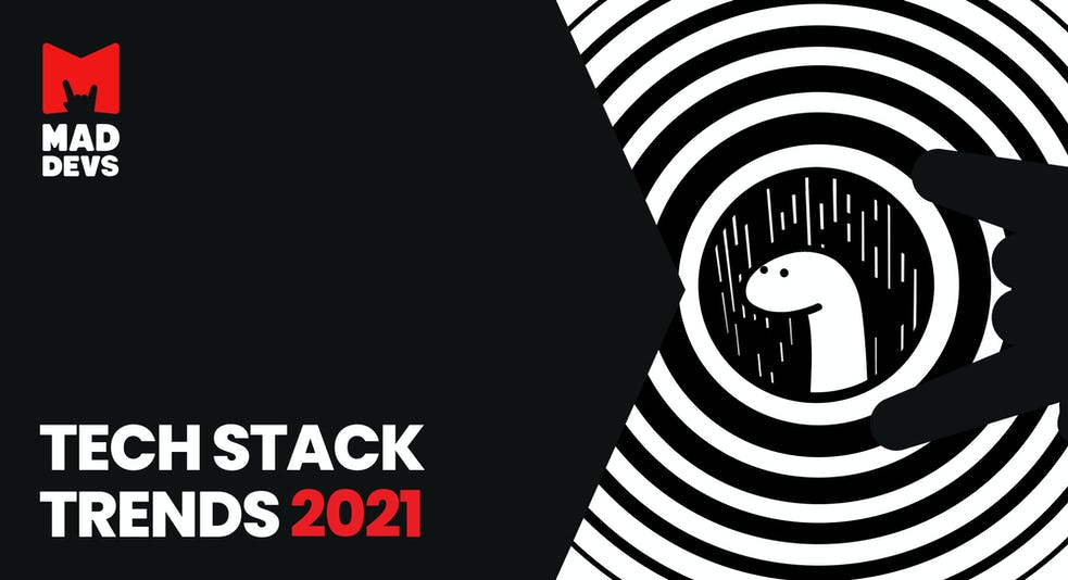 Tech Stack Trends 2021.