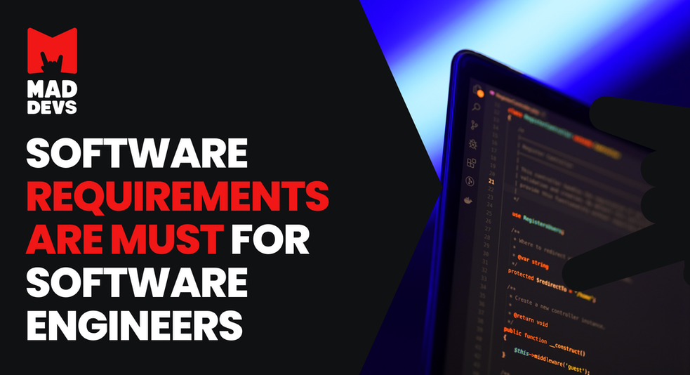Software Requirements Are Must for Software Engineers