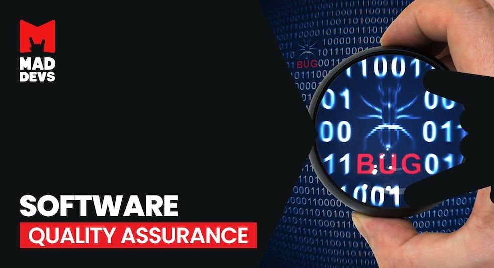 Software Quality Assurance.