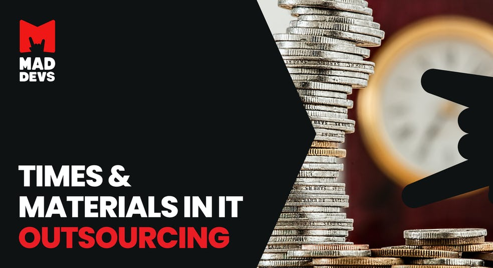 Time and Materials in IT Outsourcing.