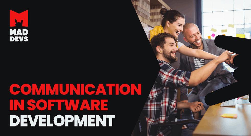 Communication in Software Development.