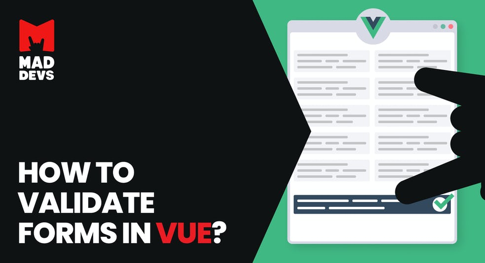 How to Validate Forms in Vue?