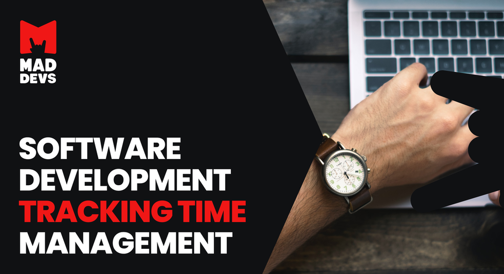 Software Development Tracking Time Management.