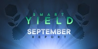 Smart Yield Report: September 2021
