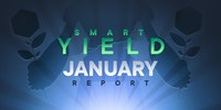 Smart Yield Report: December 2020/January 2021
