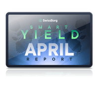 SwissBorg Smart Yield report for April