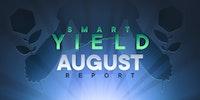 Le rapport Smart Yield: août 2021