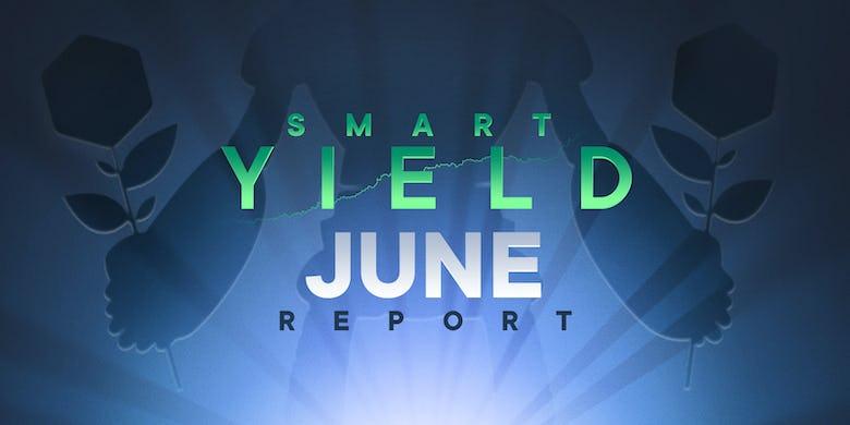Smart Yield June Report