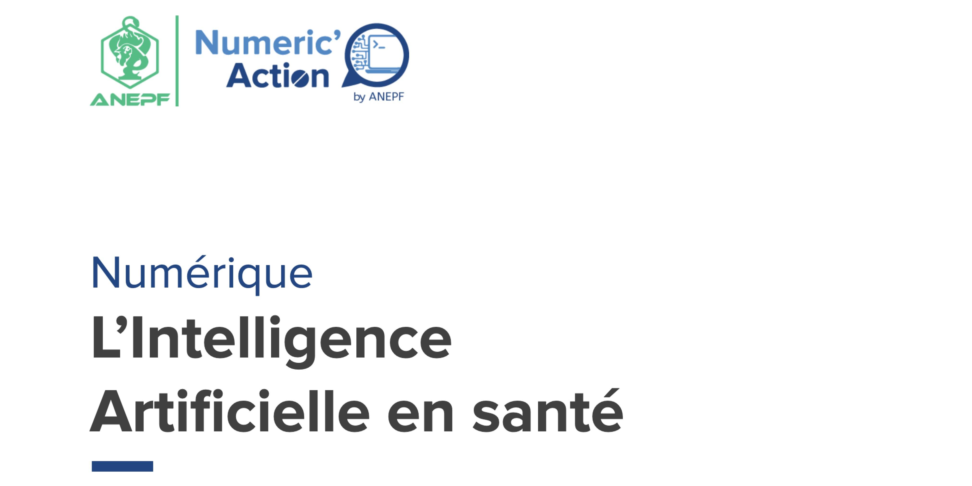 L'Intelligence Artificielle en santé vue par L'ANEPF