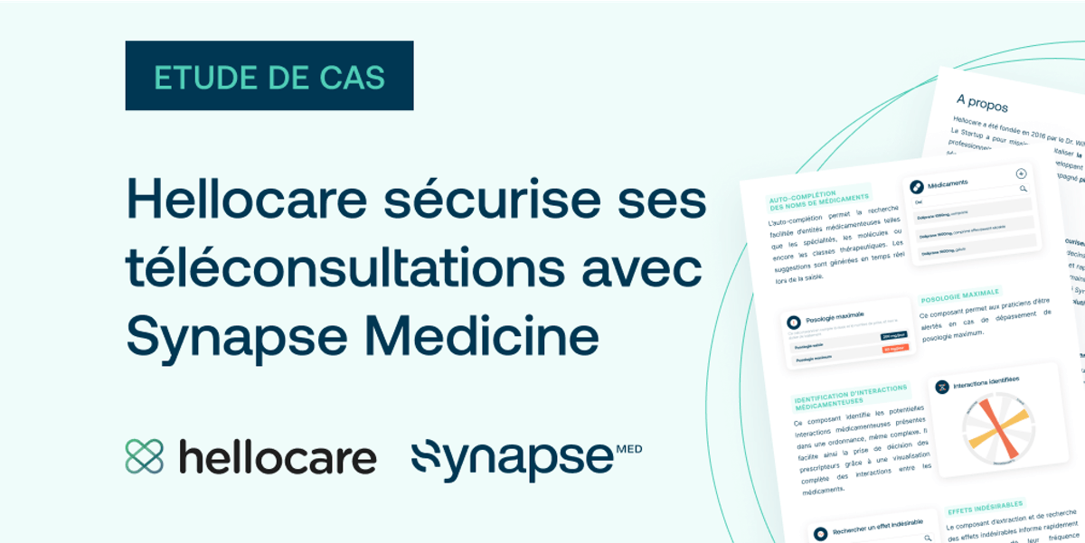La Medication Intelligence sécurise les prescriptions de Hellocare