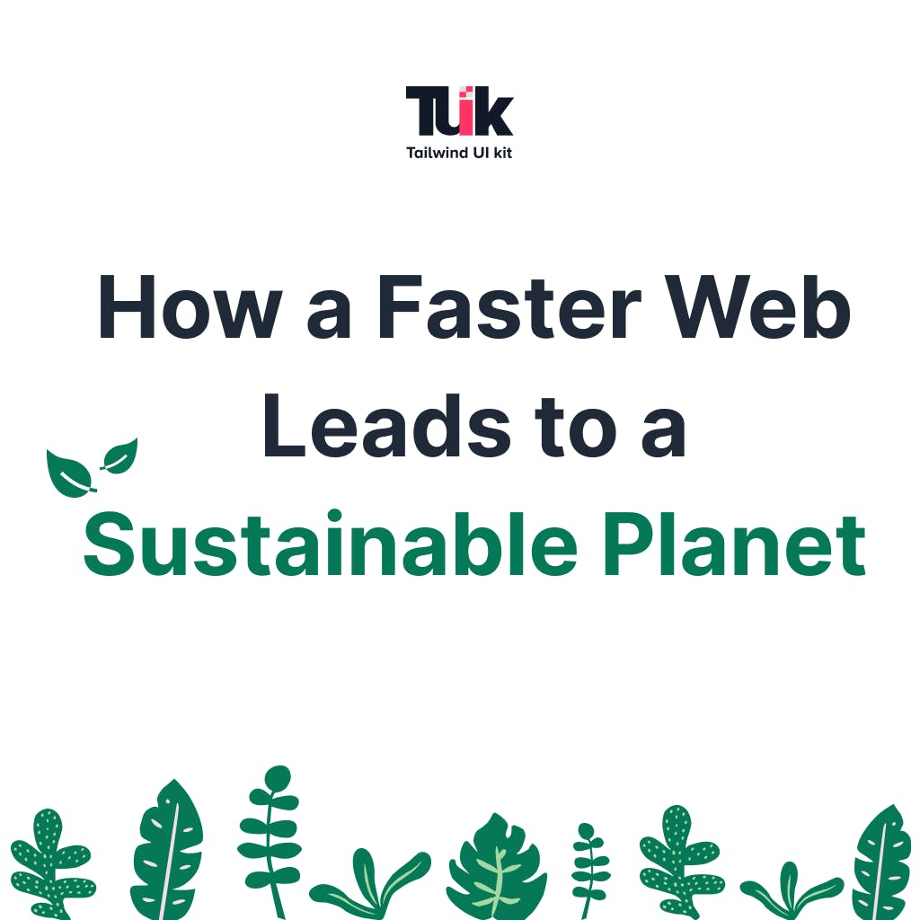 How a faster web leads to a sustainable planet main image