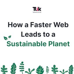 A Faster Web can Lead to Sustainability of our Planet Blog
