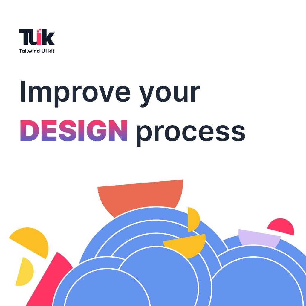 Improve your design process main image