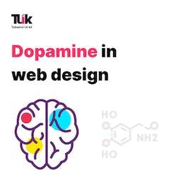 Dopamine in Web Design Blog