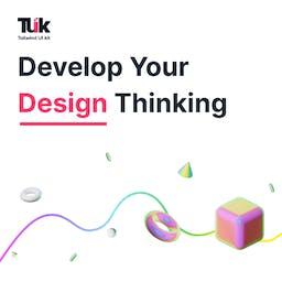 Develop Your Design Thinking Blog
