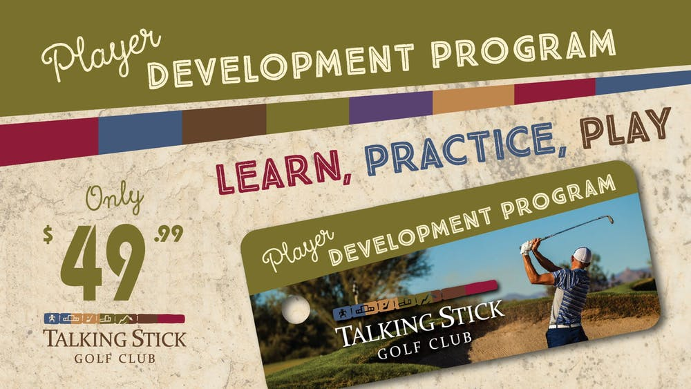 Advertisement banner for Player Development Program. Learn, Practice, Play. Only $49.99 per month. Talking Stick Golf Club.