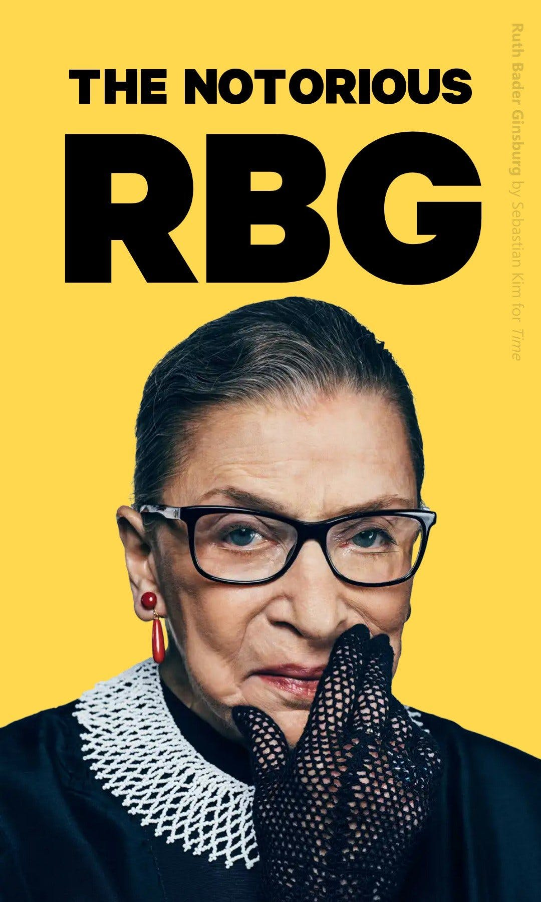 the notorious Ruth Bader Ginsburg story