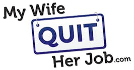 My Wife Quit Her Job Podcast Review