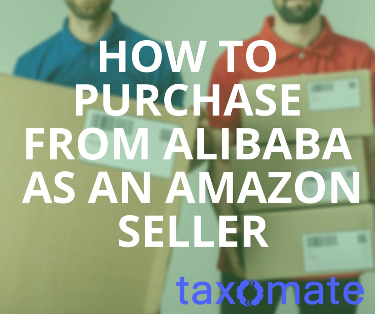How to Purchase from Alibaba as an Amazon Seller