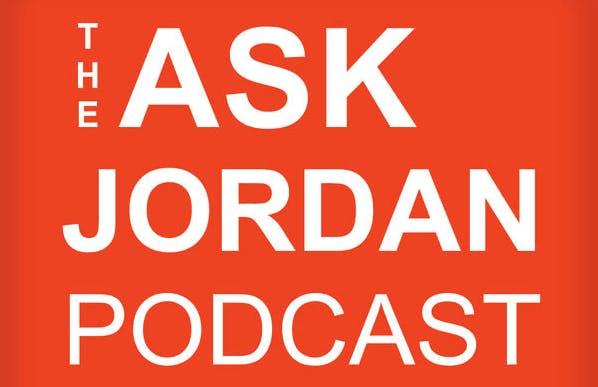 Ask Jordan Podcast Review