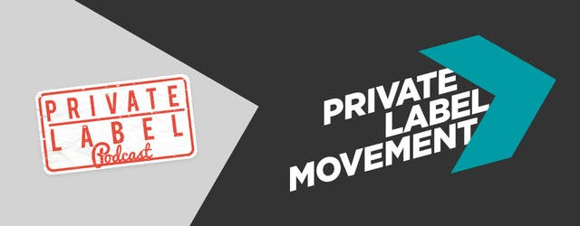 Private Label Movement Podcast Review