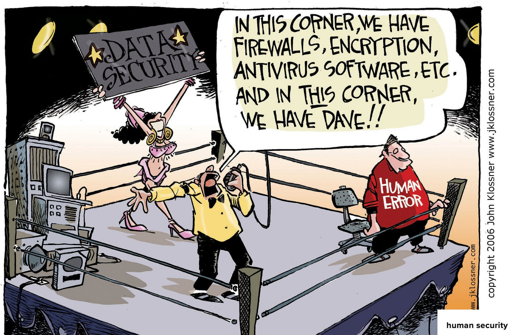 Cartoon from John Klossner showing how human error is unbeatable in the world of security and compliance.