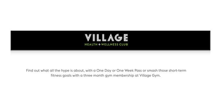 Village Health + Wellness Club's short-term membership promotion