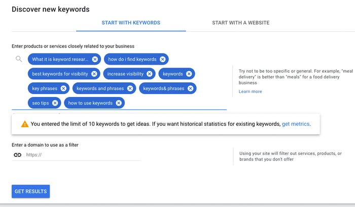 10 Search terms typed into the Keyword Planner search tool