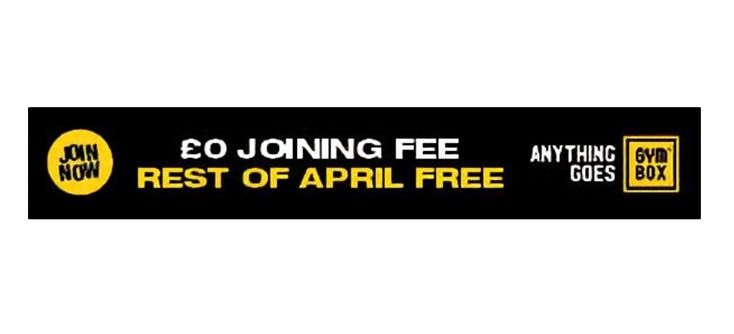 An example of Gym Box's no sing-up fees promotion from April 2021