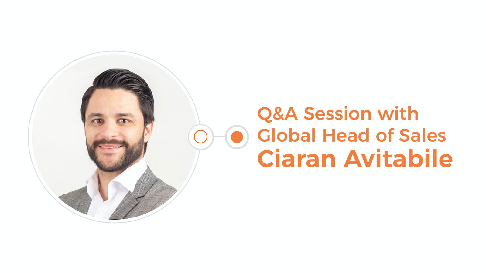 Q&A Session with Global Head of Sales Ciaran Avitabile