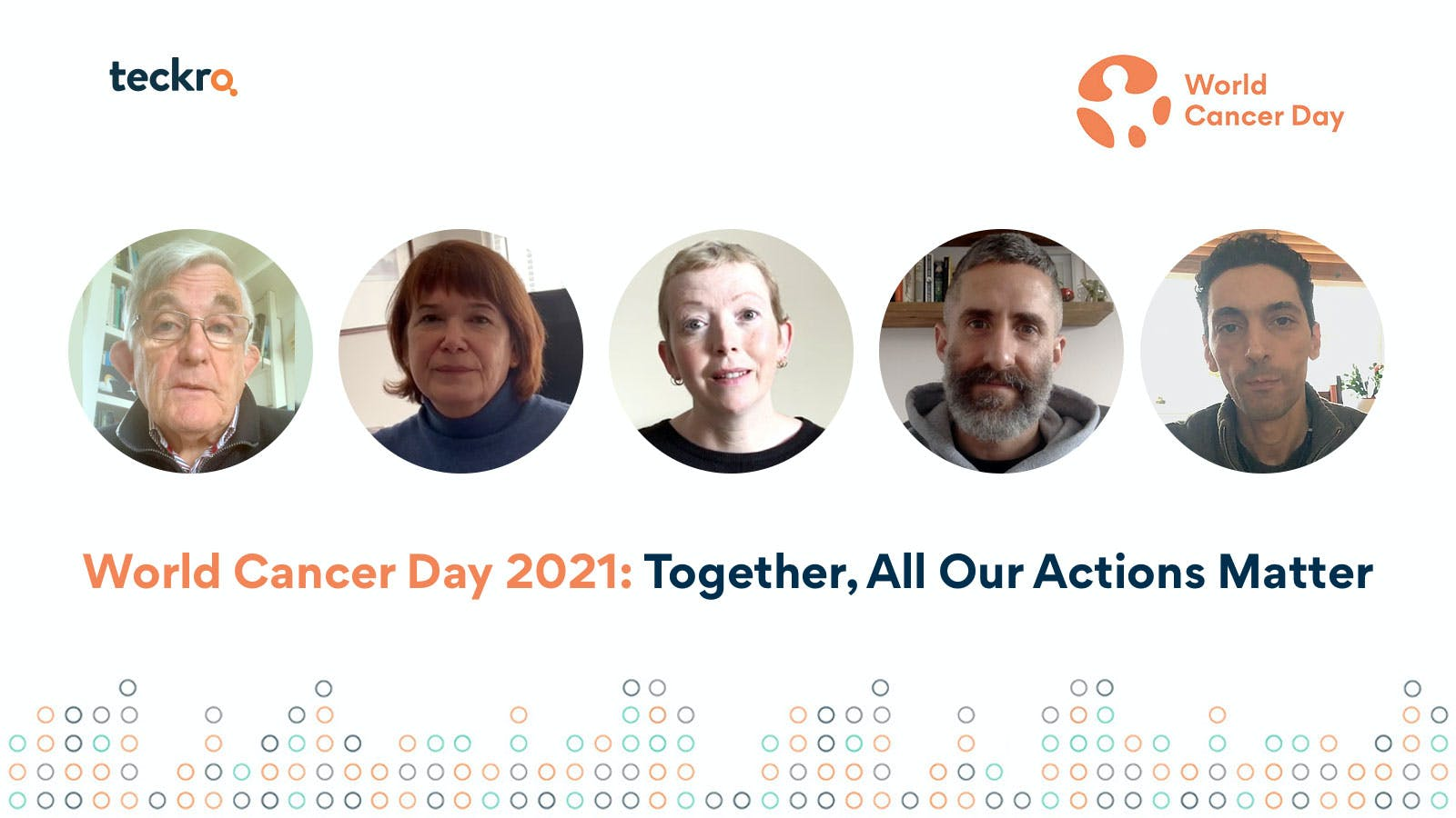 World Cancer Day 2021 - Together, all our actions matter.