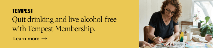 Quit drinking and live alcohol-free with Tempest membership. Join now.