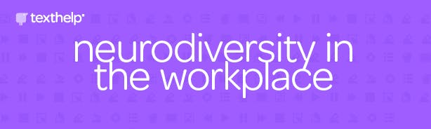 "Purple banner with text that reads ""Neurodiversity in the workplace"""