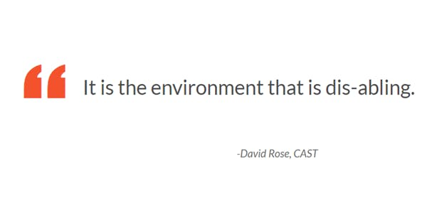 """David Rose quote: """"It is the environment that is dis-abling"""""""