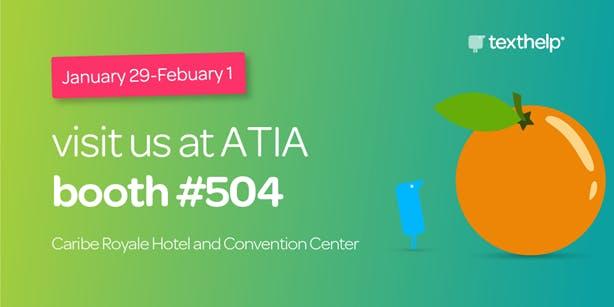 Visit us at ATIA Booth #504