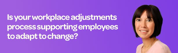 Title 'Is your workplace adjustments process supporting employees to adapt to change?' with headshot of Rachel Billington